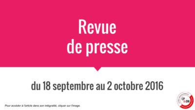 Panorama de presse du 18 septembre au 2 octobre 2016
