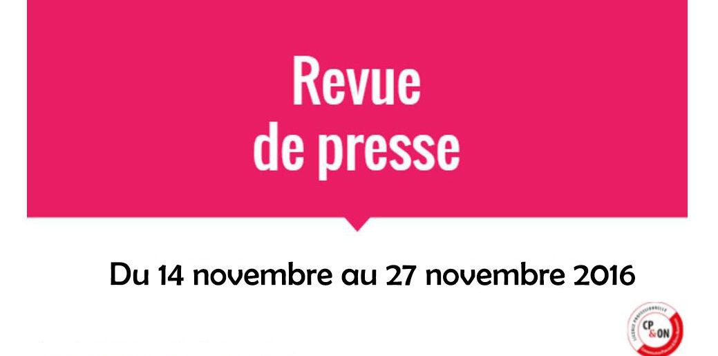 Panorama de presse du 14 novembre au 27 novembre 2016