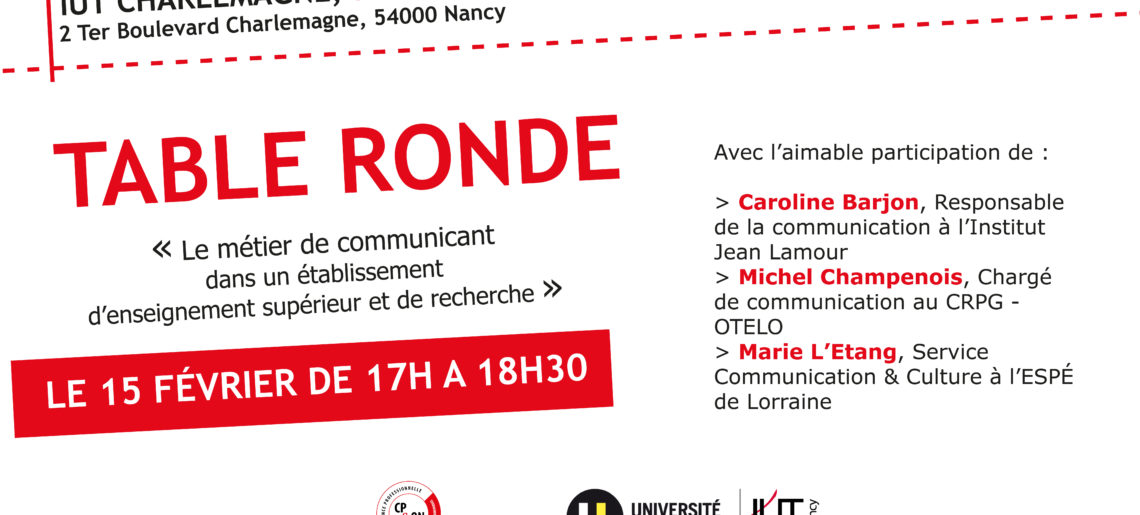 Table Ronde : Le métier de communicant dans un établissement d'enseignement supérieur et de recherche