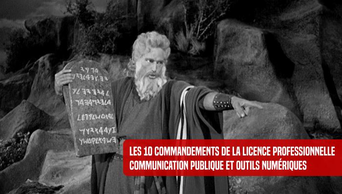 Les 10 commandements de la Licence professionnelle Communication Publique et Outils numériques